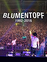 Film Blumentopf 1992 - 2016: Niemals wird es wieder so werden wie es war Stream