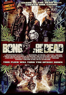 Bong of the Dead stream