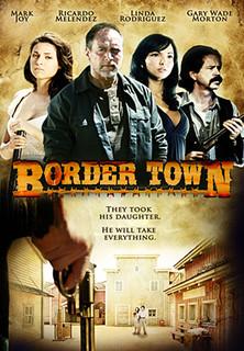 Border Town: Ich will meine Tochter! stream