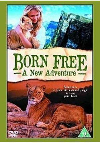 Born Free: A New Adventure stream