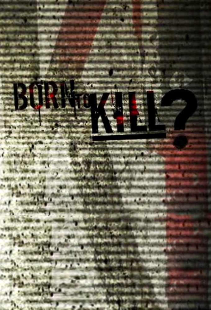 Born to Kill stream