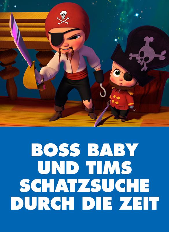 Boss Baby Und Tims Schatzsuche Durch Die Zeit stream
