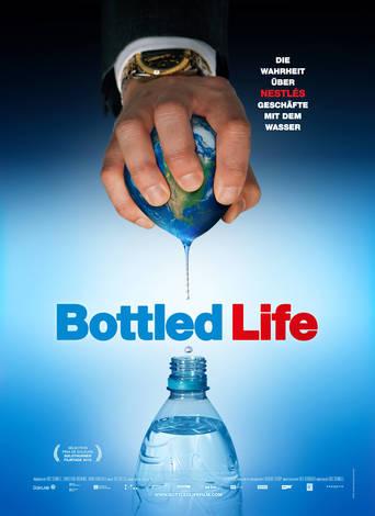 Bottled Life - Das Geschäft mit dem Wasser Stream