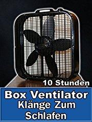 Film Box Ventilator Klänge Zum Schlafen 10 Stunden Stream