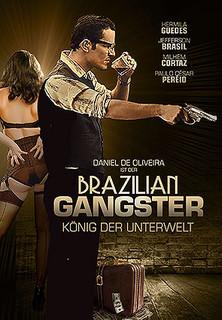 Brazilian Gangster - König der Unterwelt stream