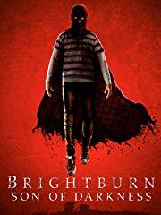 Brightburn: Son of Darkness [4K UHD] Stream
