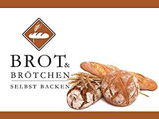 Brot & Brötchen selbst backen stream