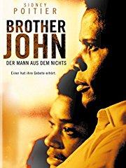 Brother John - Der Mann Aus Dem Nichts stream