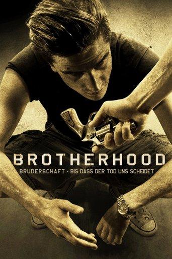 Brotherhood - Bruderschaft - Bis dass der Tod uns scheidet stream