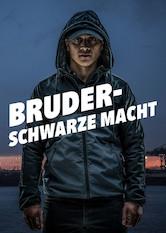 Bruder – Schwarze Macht Stream