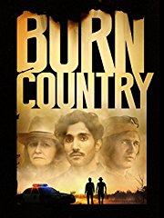 Burn Country - Fremd im eigenen Land stream