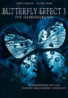 Butterfly Effect 3: Die Offenbarung stream