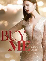 Buy Me: Käufliche Liebe Stream