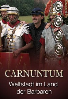 Carnuntum - Weltstadt im Land der Barbaren stream