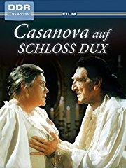 Casanova auf Schloss Dux stream