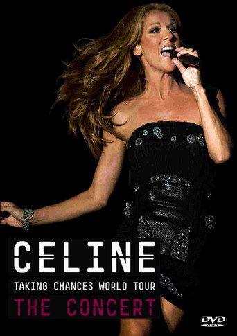 Céline Dion: Taking Chances World Tour - The Concert stream