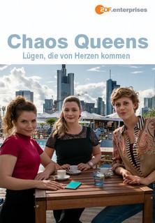 Chaos-Queens: Lügen, die von Herzen kommen Stream