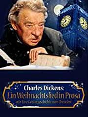 Charles Dickens: Ein Weihnachtslied in Prosa oder Eine Geistergeschichte zum Christfest Stream