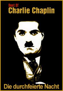 Charlie Chaplin - Die durchfeierte Nacht stream