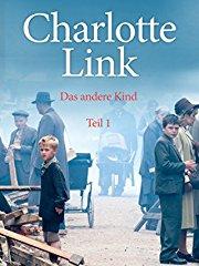 Charlotte Link - Das andere Kind, Teil 1 stream