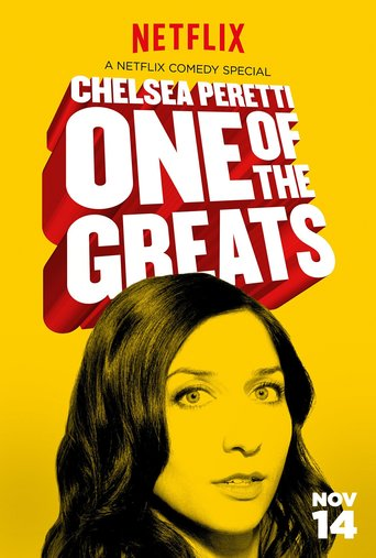 Chelsea Peretti: One of the Greats stream