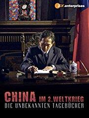 China im 2. Weltkrieg - Die unbekannten Tagebücher stream