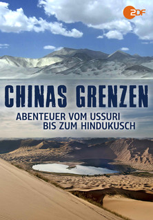 Chinas Grenzen - Abenteuer vom Ussuri bis zum Hindukusch stream