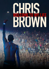 Chris Brown: Welcome to My Life stream