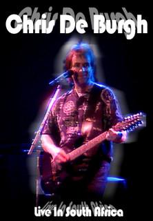 Chris de Burgh- Live in South Africa - stream