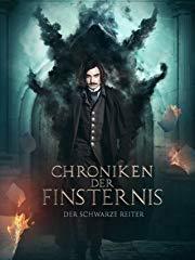 Chroniken der Finsternis - Teil 1: Der schwarze Reiter stream