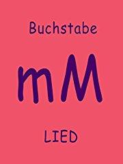 Film Clip: Buchstabe M Lied Stream