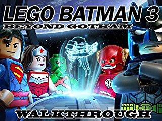 Film Clip: Lego Batman 3 Beyond Gotham Walkthrough Stream