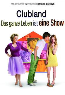 Clubland - Das ganze Leben ist eine Show stream