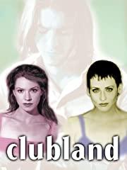 Clubland - Jeder Traum hat seinen Preis Stream
