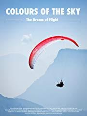 Colours of the Sky - Der Traum vom Fliegen stream