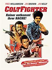 Coltfighter- Keiner entkommt Ihrer Rache stream