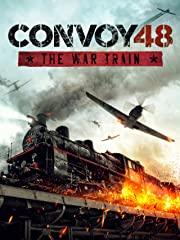 Convoy 48 - The War Train Stream