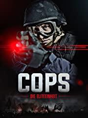 Cops - Die Elite-Einheit Stream