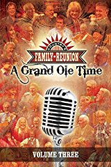 Country's Family Reunion ??? a Grand Ole Time: Volume Three stream