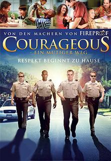 Courageous - Ein mutiger Weg stream