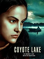 Coyote Lake - Die Wahrheit liegt unter der Oberfläche stream