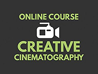 Creative Cinematography Course: Shoot Better Video with Any Camera stream