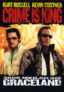 Crime Is King - 3000 Meilen bis Graceland stream