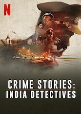 Crime Stories: India Detectives Stream