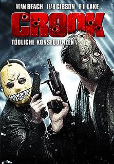 Crook - Tödliche Konsequenzen stream