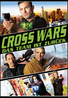 Film Cross Wars - Das Team ist zurück! Stream