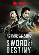 Crouching Tiger, Hidden Dragon: Sword of Destiny stream