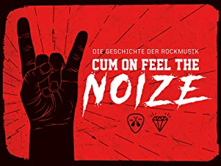 Cum On Feel The Noize stream