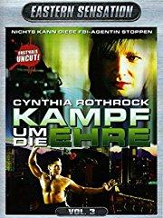 Cynthia Rothrock - Kampf um die Ehre stream