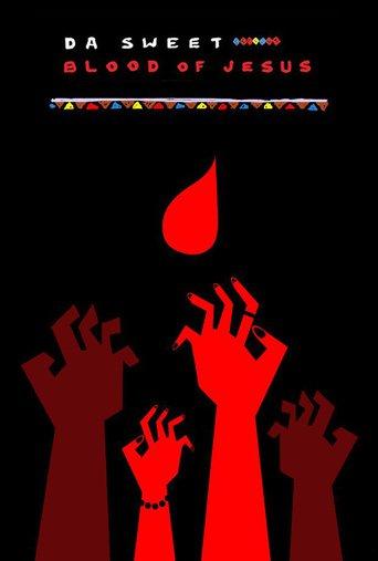 Da Sweet Blood of Jesus stream